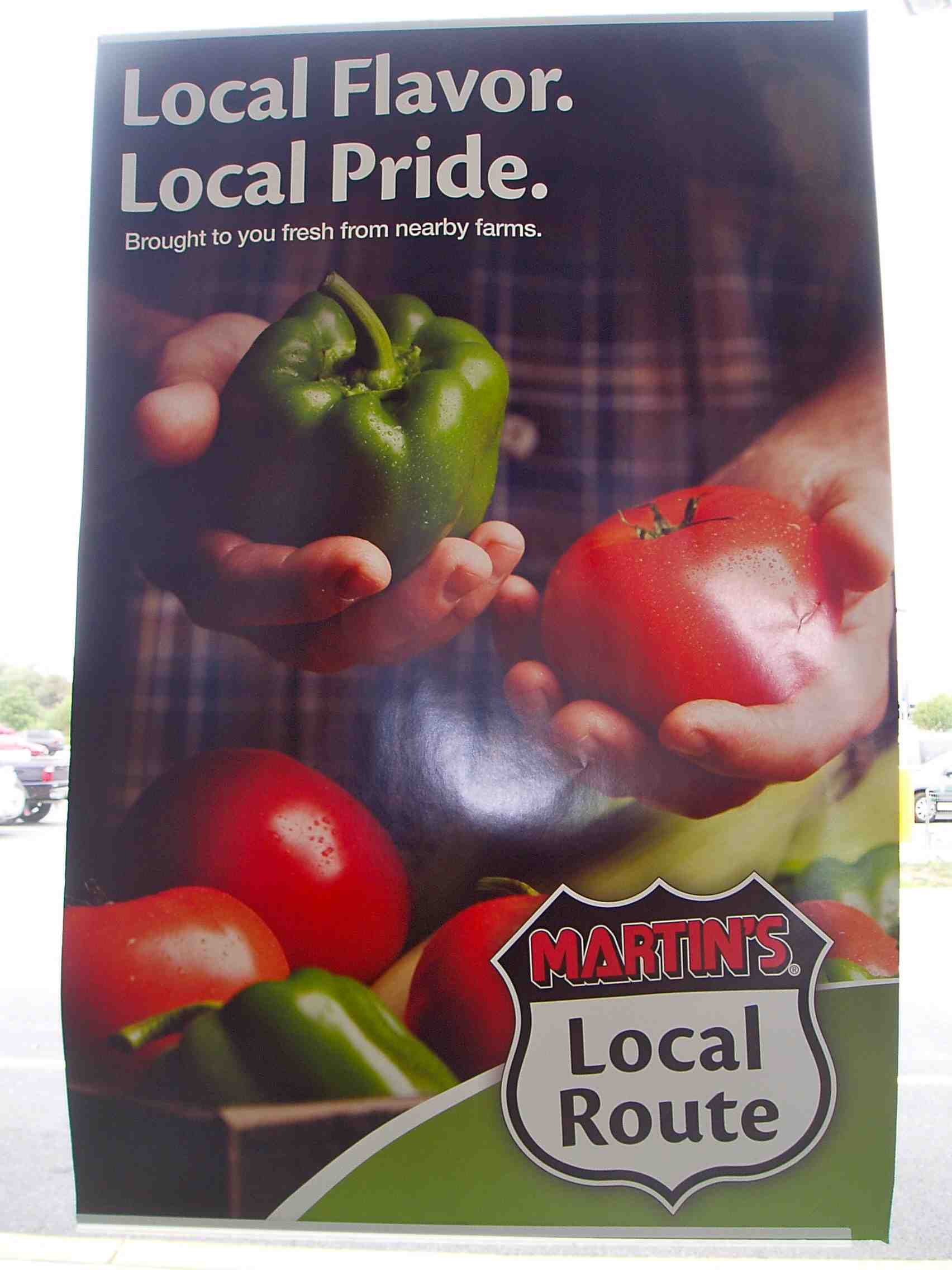 This is a promotional poster for locally raised produce at a grocery store near my farm.  I hope it succeeds.